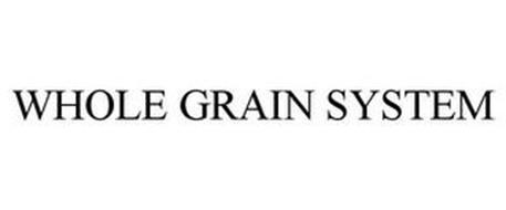 WHOLE GRAIN SYSTEM