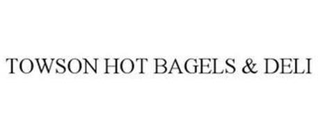 TOWSON HOT BAGELS & DELI