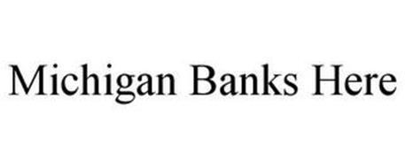 MICHIGAN BANKS HERE