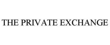 THE PRIVATE EXCHANGE