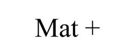 MAT +
