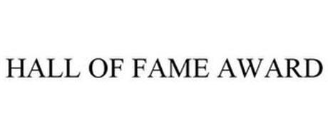 HALL OF FAME AWARD