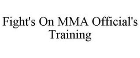 FIGHT'S ON MMA OFFICIAL'S TRAINING