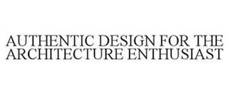 AUTHENTIC DESIGN FOR THE ARCHITECTURE ENTHUSIAST