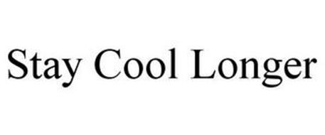 STAY COOL LONGER