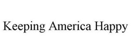 KEEPING AMERICA HAPPY