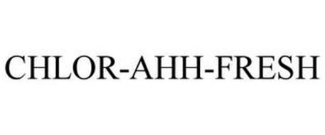CHLOR-AHH-FRESH