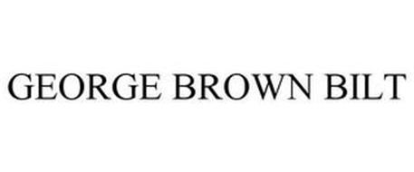 GEORGE BROWN BILT
