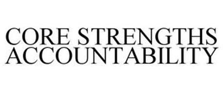 CORE STRENGTHS ACCOUNTABILITY