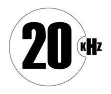 20 KHZ