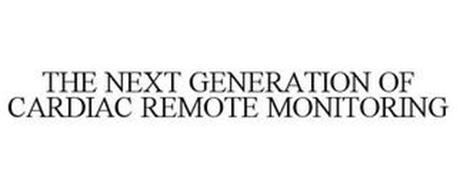THE NEXT GENERATION OF CARDIAC REMOTE MONITORING