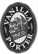 MILL ST. BREWERY BEER BIERE VANILLA PORTER