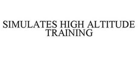 SIMULATES HIGH ALTITUDE TRAINING