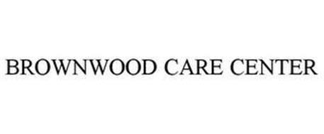 BROWNWOOD CARE CENTER
