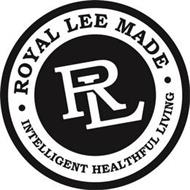 RL ROYAL LEE MADE INTELLIGENT HEALTHFUL LIVING