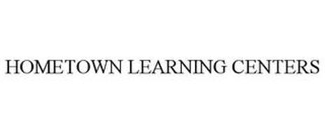 HOMETOWN LEARNING CENTERS