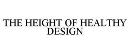 THE HEIGHT OF HEALTHY DESIGN