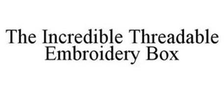 THE INCREDIBLE THREADABLE EMBROIDERY BOX