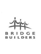 BRIDGE BUILDERS