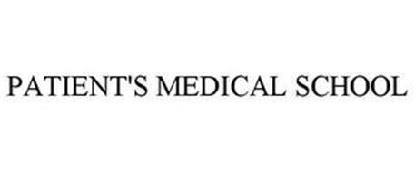 PATIENT'S MEDICAL SCHOOL