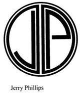 JP JERRY PHILLIPS