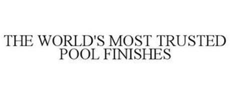 THE WORLD'S MOST TRUSTED POOL FINISHES