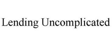 LENDING UNCOMPLICATED