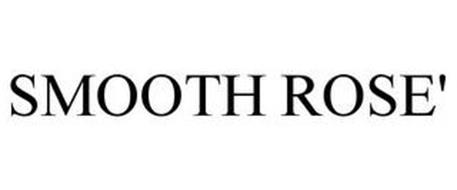 SMOOTH ROSE'