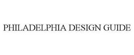 PHILADELPHIA DESIGN GUIDE
