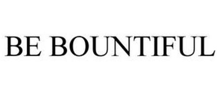 BE BOUNTIFUL