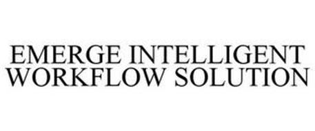 EMERGE INTELLIGENT WORKFLOW SOLUTIONS
