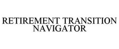 RETIREMENT TRANSITION NAVIGATOR