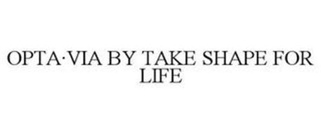 OPTA·VIA BY TAKE SHAPE FOR LIFE