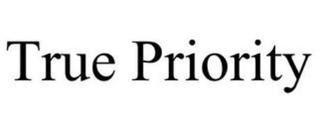 TRUE PRIORITY
