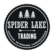 SPIDER LAKE TRADING DESIGN INTERIORS FURNISHINGS