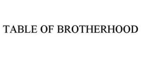 TABLE OF BROTHERHOOD