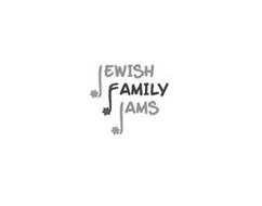 JEWISH FAMILY JAMS