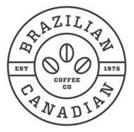 BRAZILIAN CANADIAN COFFEE CO EST 1975