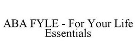 ABA FYLE - FOR YOUR LIFE ESSENTIALS