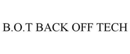 B.O.T BACK OFF TECH