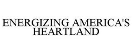 ENERGIZING AMERICA'S HEARTLAND