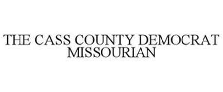 THE CASS COUNTY DEMOCRAT MISSOURIAN