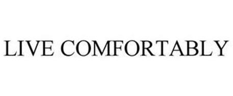 LIVE COMFORTABLY