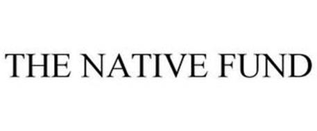 THE NATIVE FUND