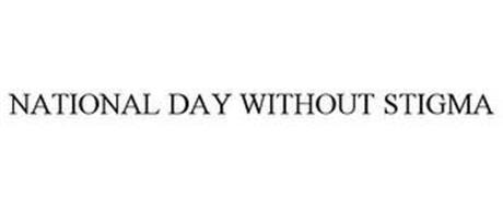 NATIONAL DAY WITHOUT STIGMA