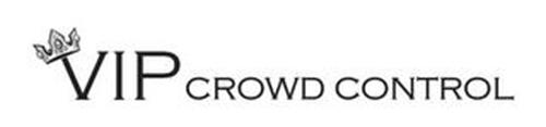 VIP CROWD CONTROL