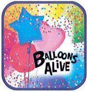 BALLOONS ALIVE