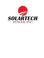 SOLARTECH POWER, INC.