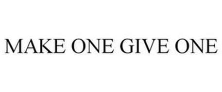 MAKE ONE GIVE ONE