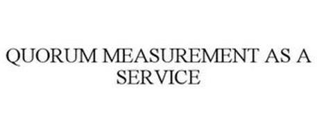 QUORUM MEASUREMENT AS A SERVICE